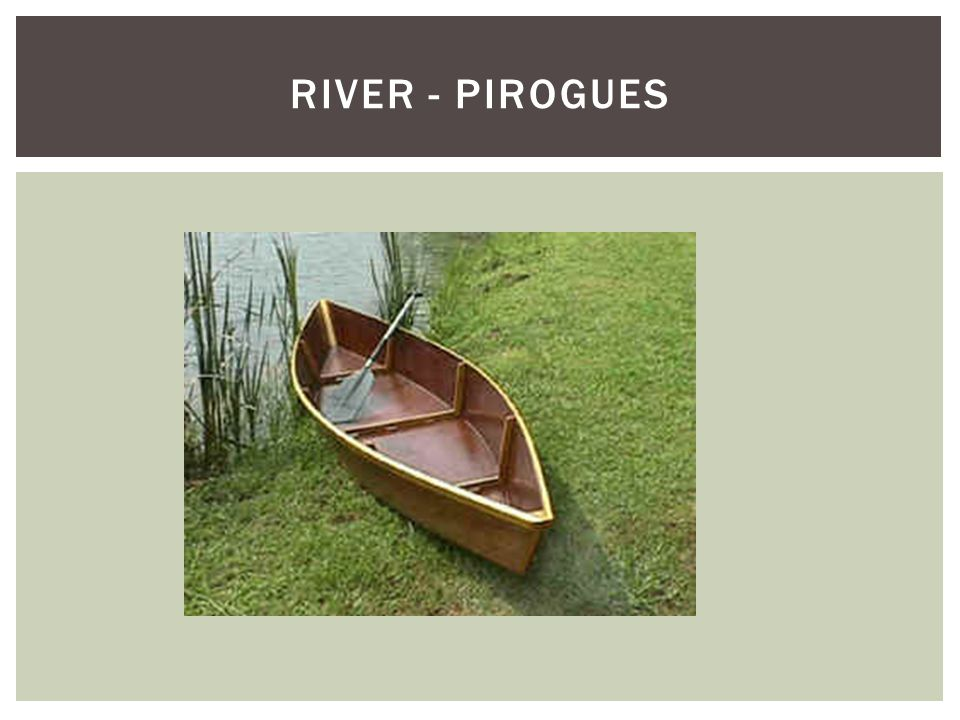RIVER - PIROGUES