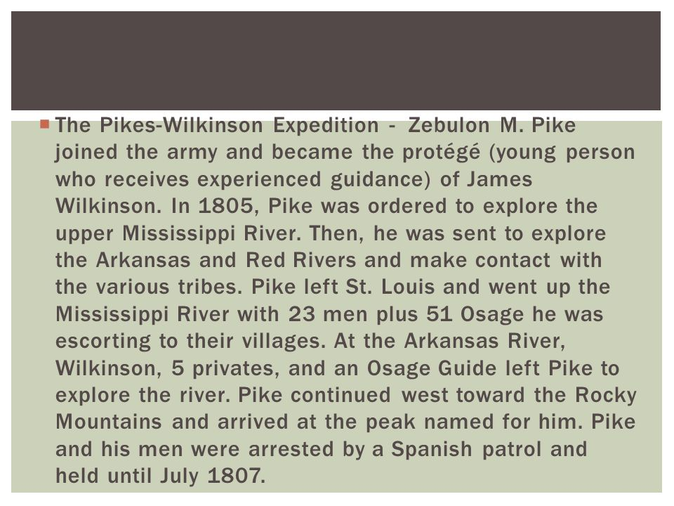  The Pikes-Wilkinson Expedition - Zebulon M.