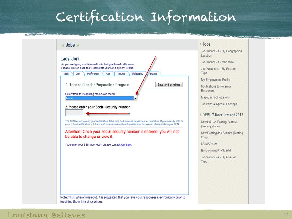 Certification Information 11 Louisiana Believes