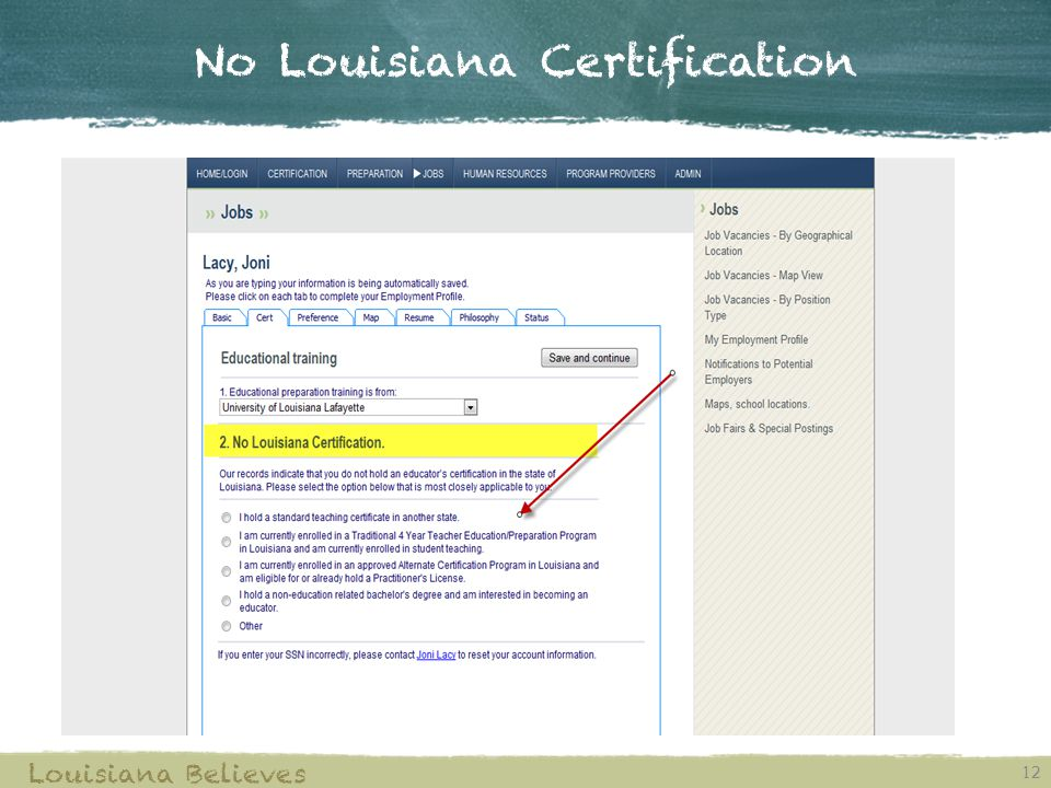 No Louisiana Certification 12 Louisiana Believes