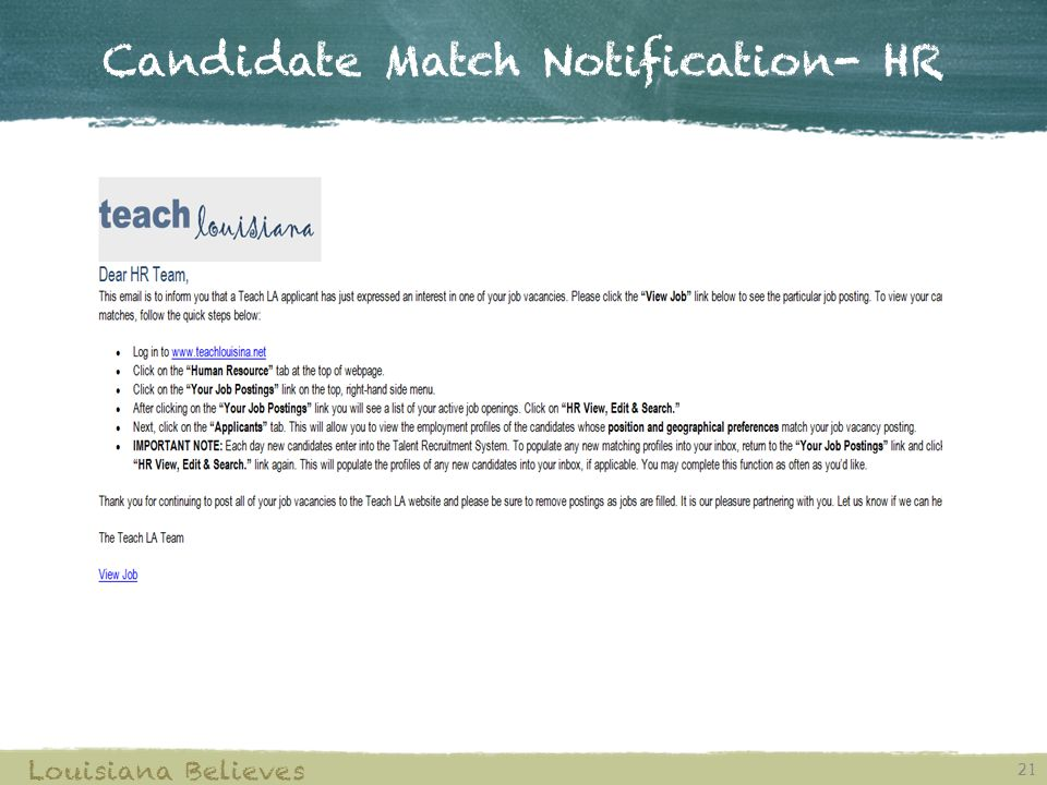 Candidate Match Notification- HR 21 Louisiana Believes
