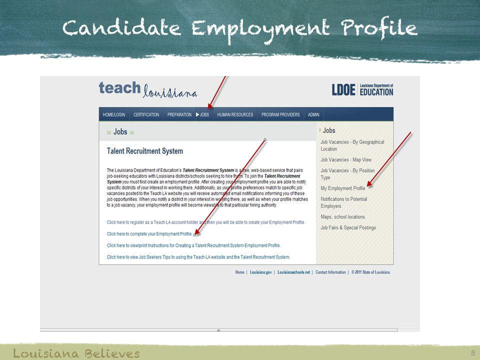 Candidate Employment Profile 8 Louisiana Believes
