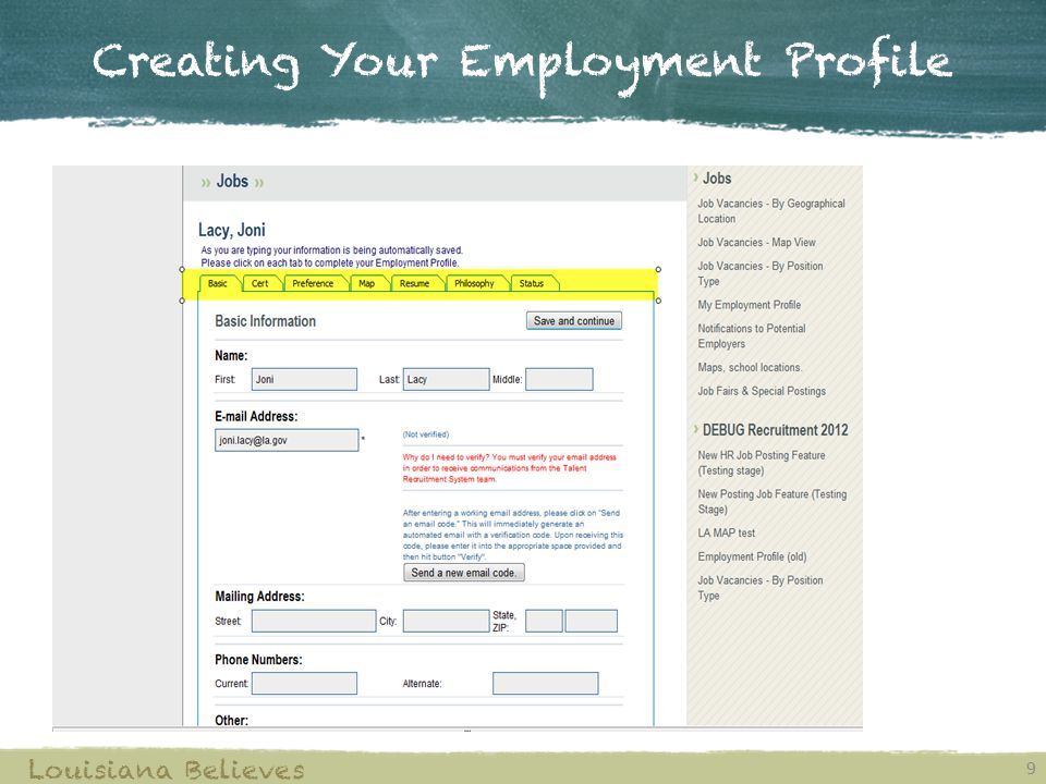 Creating Your Employment Profile 9 Louisiana Believes