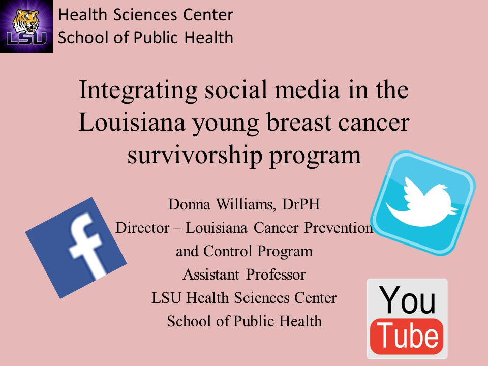 Health Sciences Center School of Public Health Founded: October, 2012 Traditional Approaches F2F support groups Navigation F2F Workshops Social Media Facebook Website Twitter You Tube