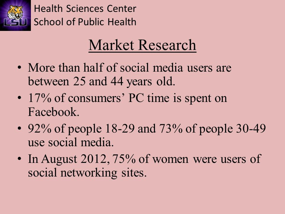 Health Sciences Center School of Public Health Analytical Tools and Definitions Facebook (Page) Insights Likes – Page Fans Page Consumptions – Number of people who clicked on any of your content Engagements – Any click or story created associated with your Page