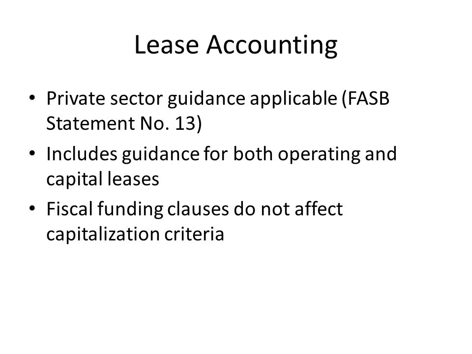 Lease Accounting Private sector guidance applicable (FASB Statement No.