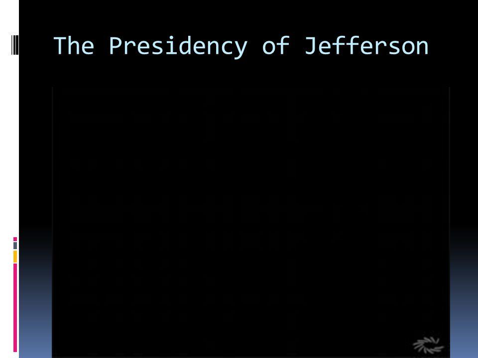 The Presidency of Jefferson