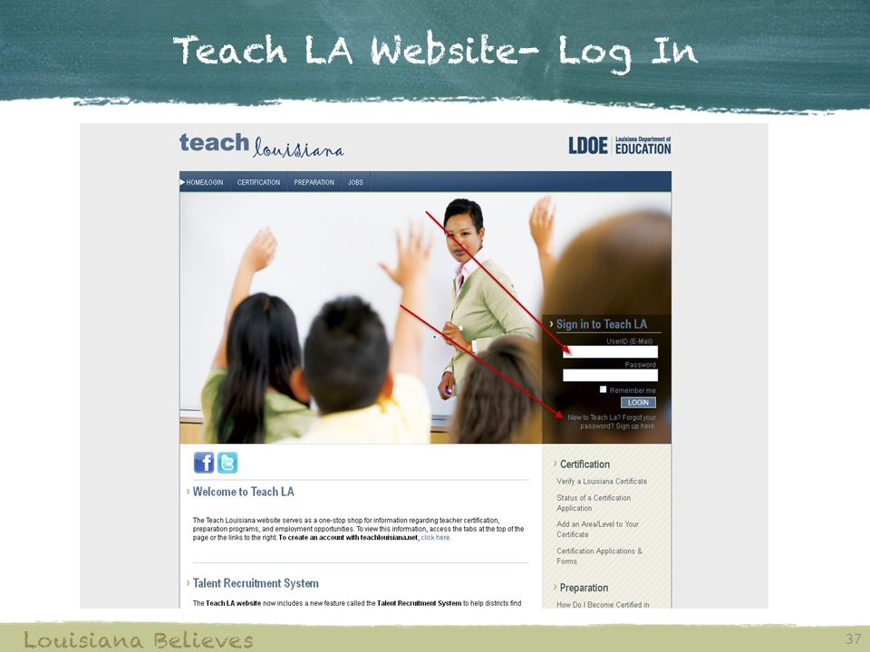 Teach LA Website- Log In 37 Louisiana Believes