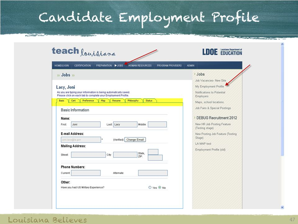 Candidate Employment Profile 47 Louisiana Believes
