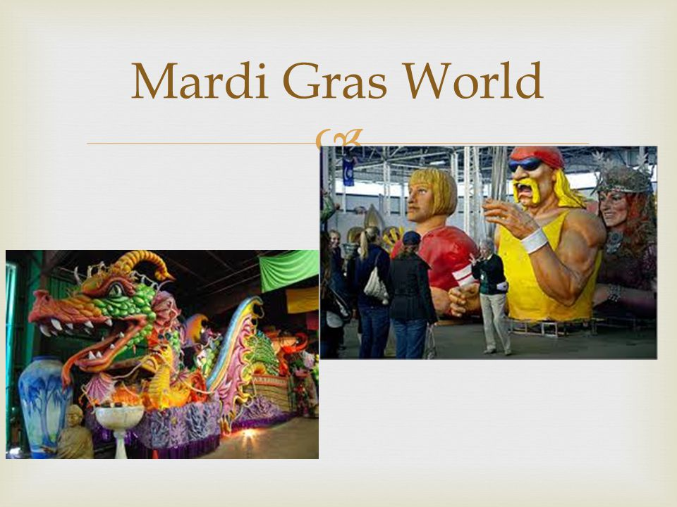  Mardi Gras World