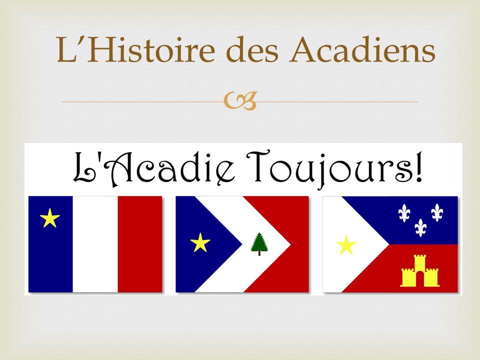  L'Histoire des Acadiens