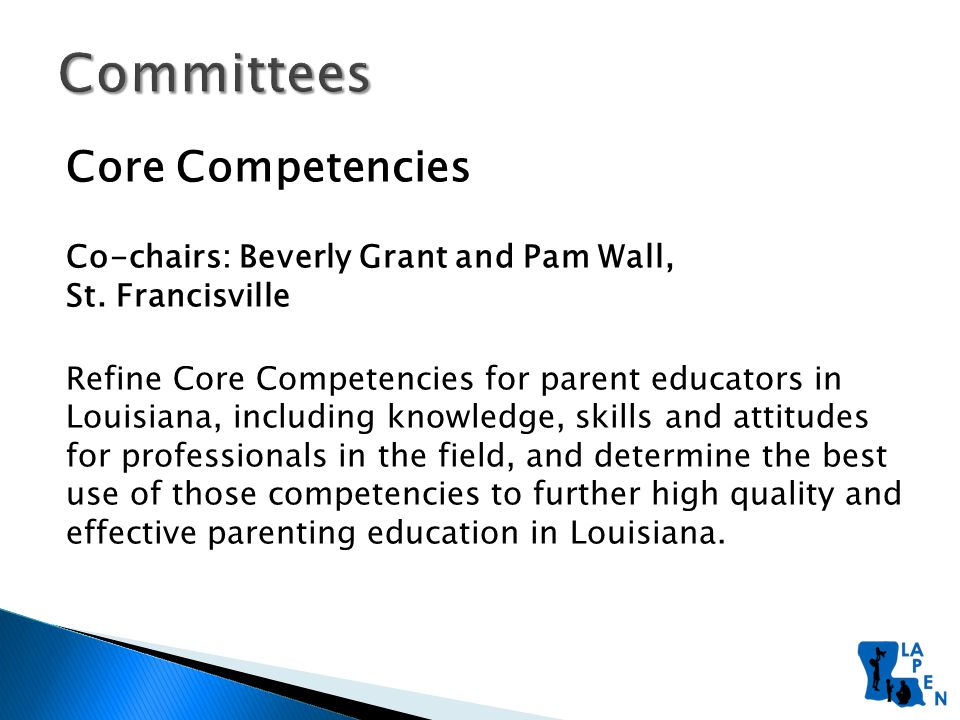 Core Competencies Co-chairs: Beverly Grant and Pam Wall, St.