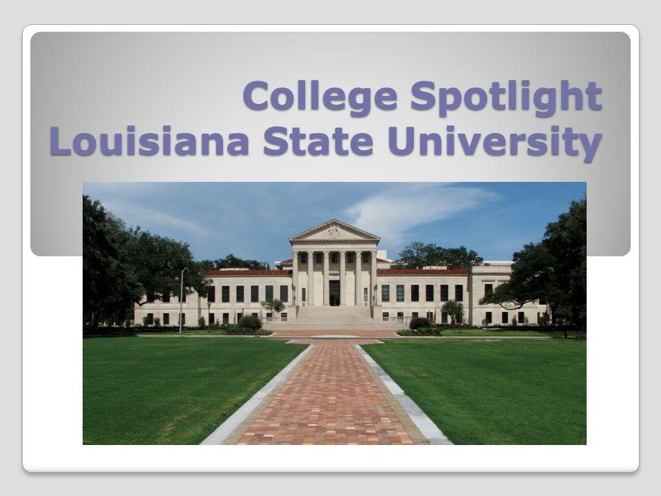 College Spotlight Louisiana State University