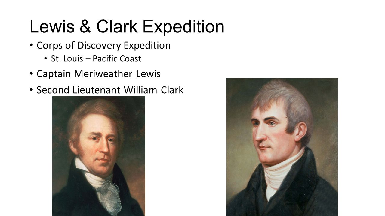Lewis & Clark Expedition Corps of Discovery Expedition St.