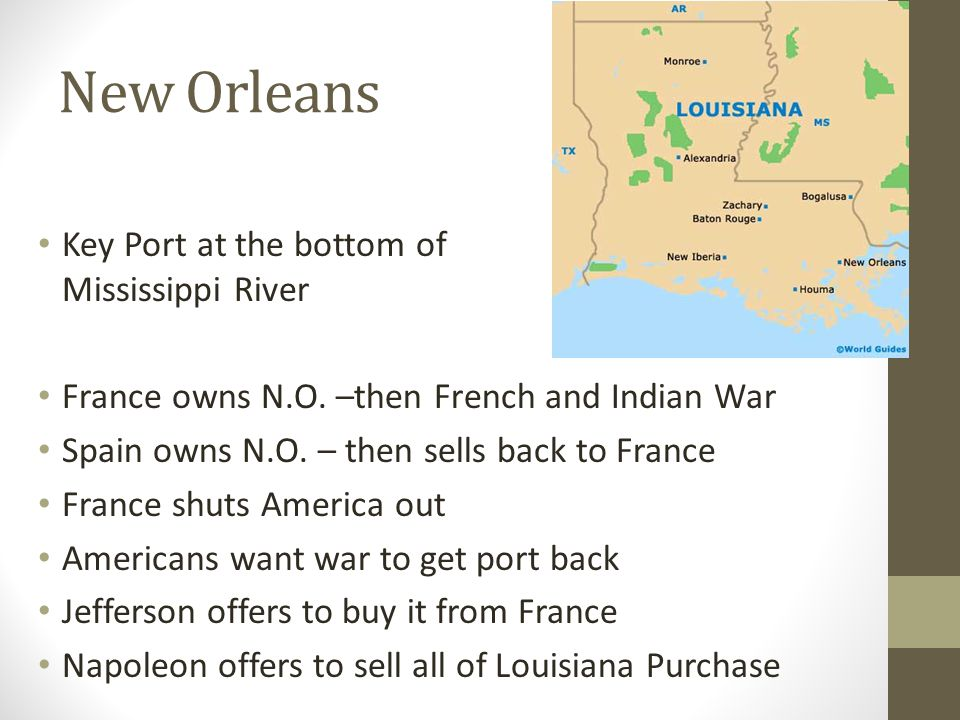 New Orleans Key Port at the bottom of Mississippi River France owns N.O.