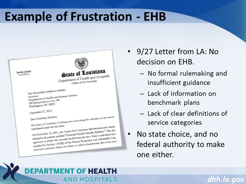 dhh.la.gov Example of Frustration - EHB 9/27 Letter from LA: No decision on EHB.