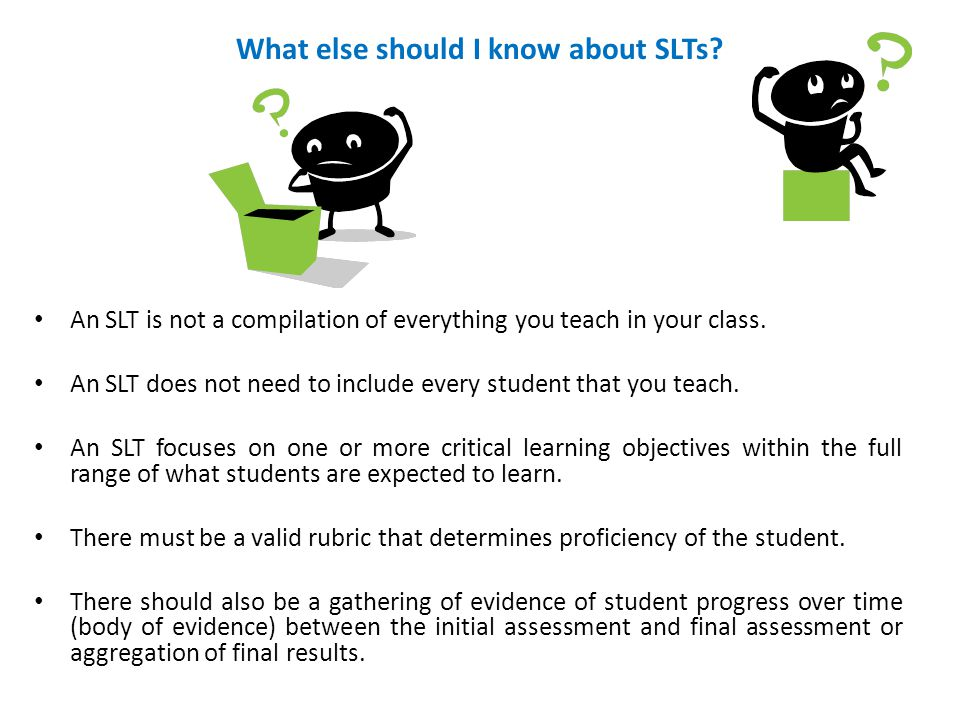 What else should I know about SLTs.