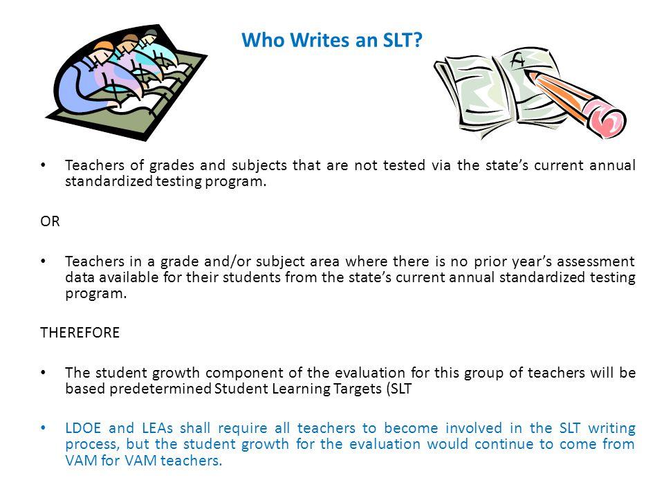 Who Writes an SLT.