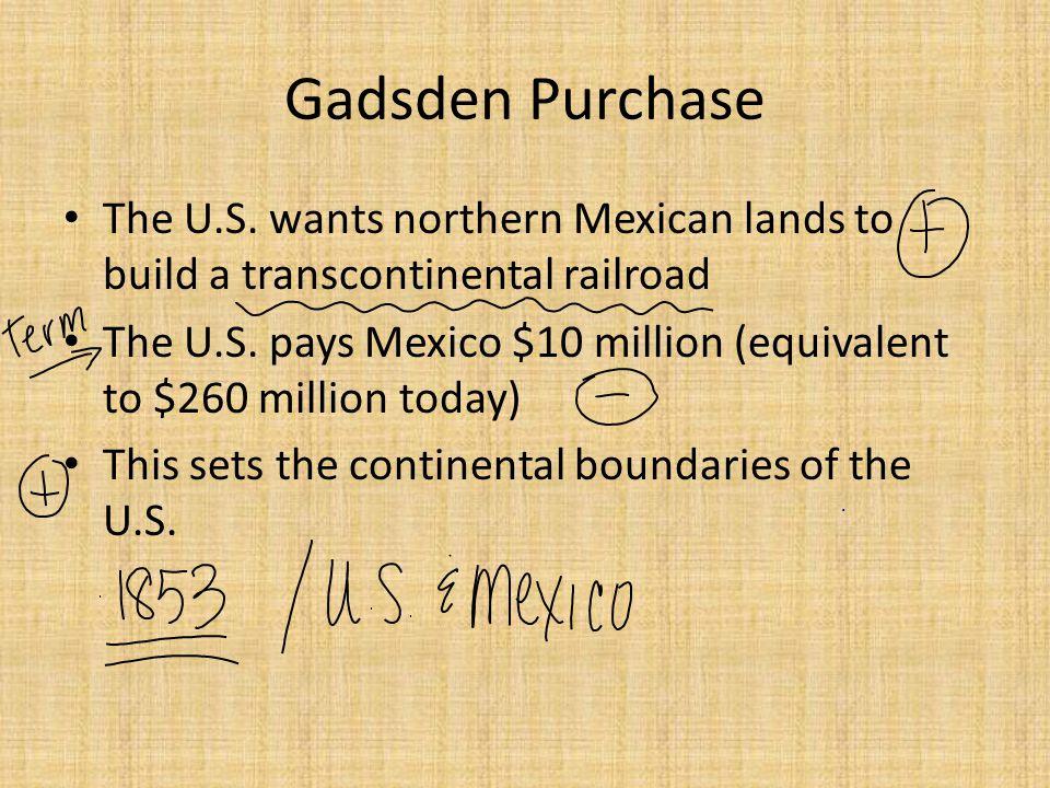 Gadsden Purchase The U.S.