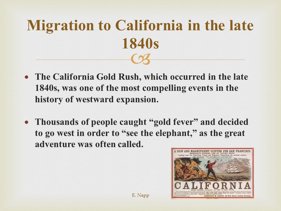   The California Gold Rush, which occurred in the late 1840s, was one of the most compelling events in the history of westward expansion.  Thousand