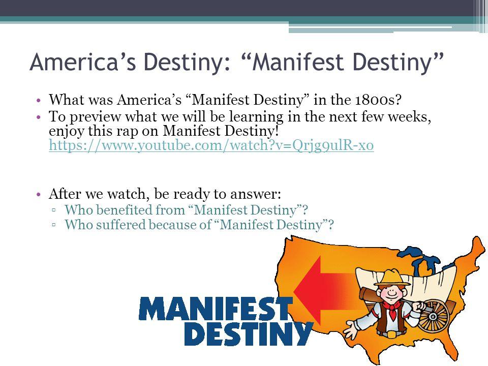 America's Destiny: Manifest Destiny What was America's Manifest Destiny in the 1800s.