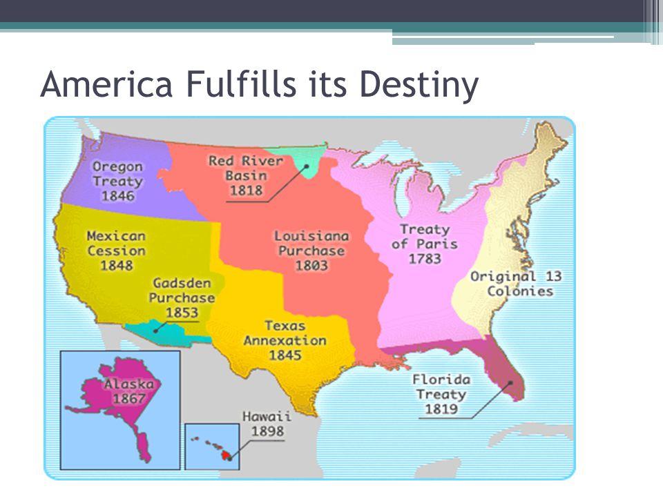 America Fulfills its Destiny