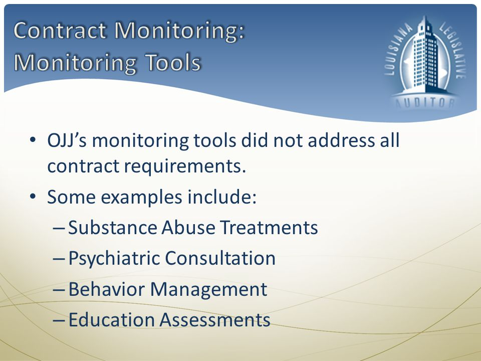 OJJ's monitoring tools did not address all contract requirements.