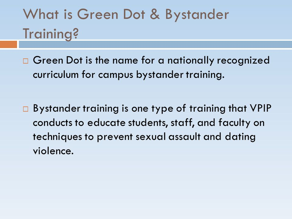What is Green Dot & Bystander Training.