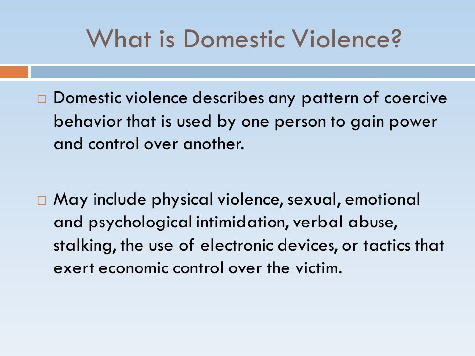 What is Domestic Violence.