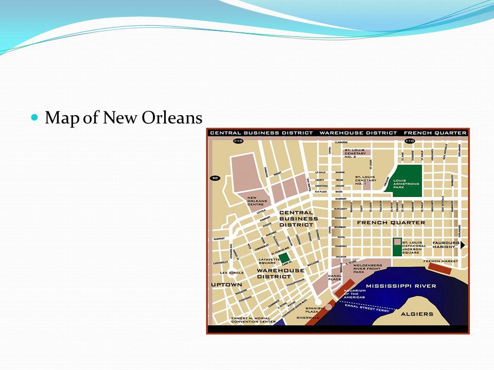 Most of the population in New Orleans is black, some French. New Orleans used to be French.