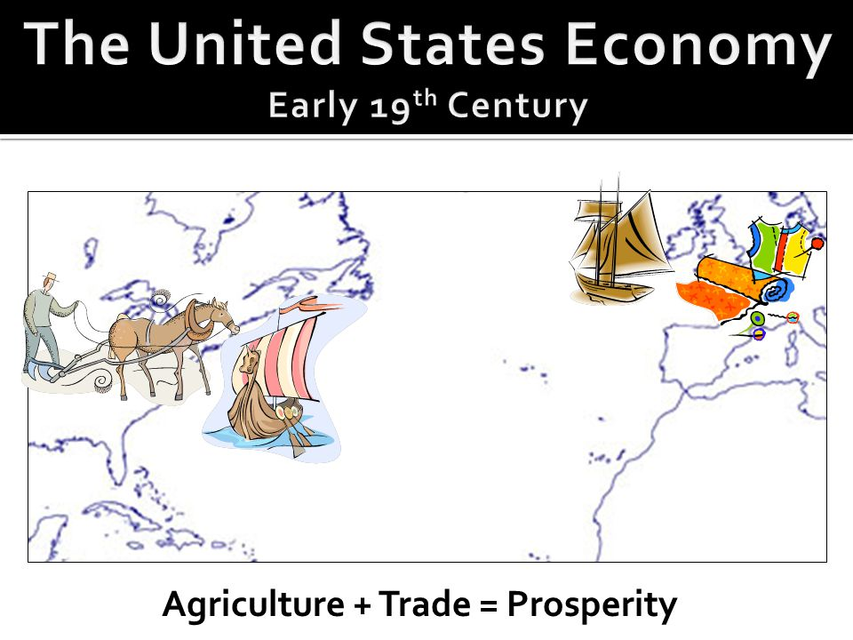 Agriculture + Trade = Prosperity