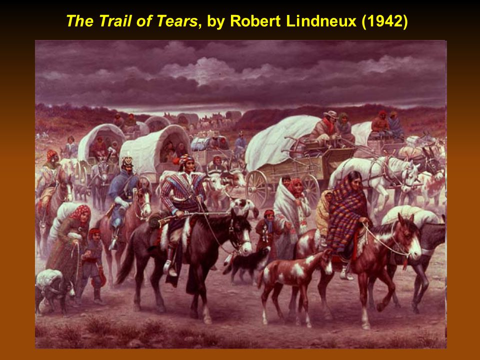 The Trail of Tears, by Robert Lindneux (1942)