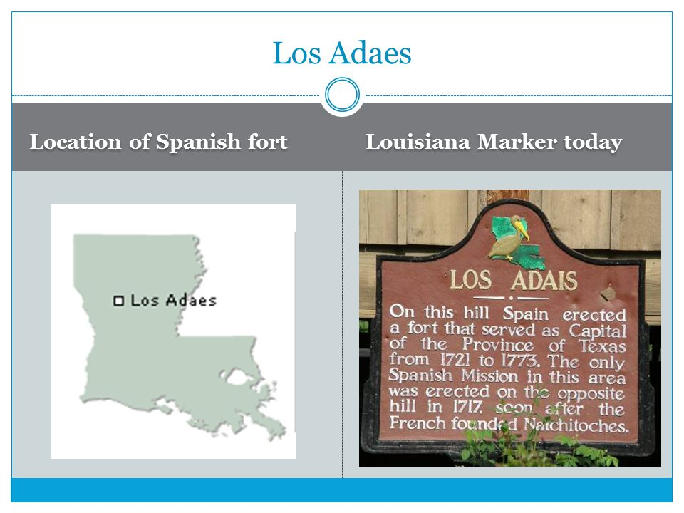 Location of Spanish fort Louisiana Marker today Los Adaes