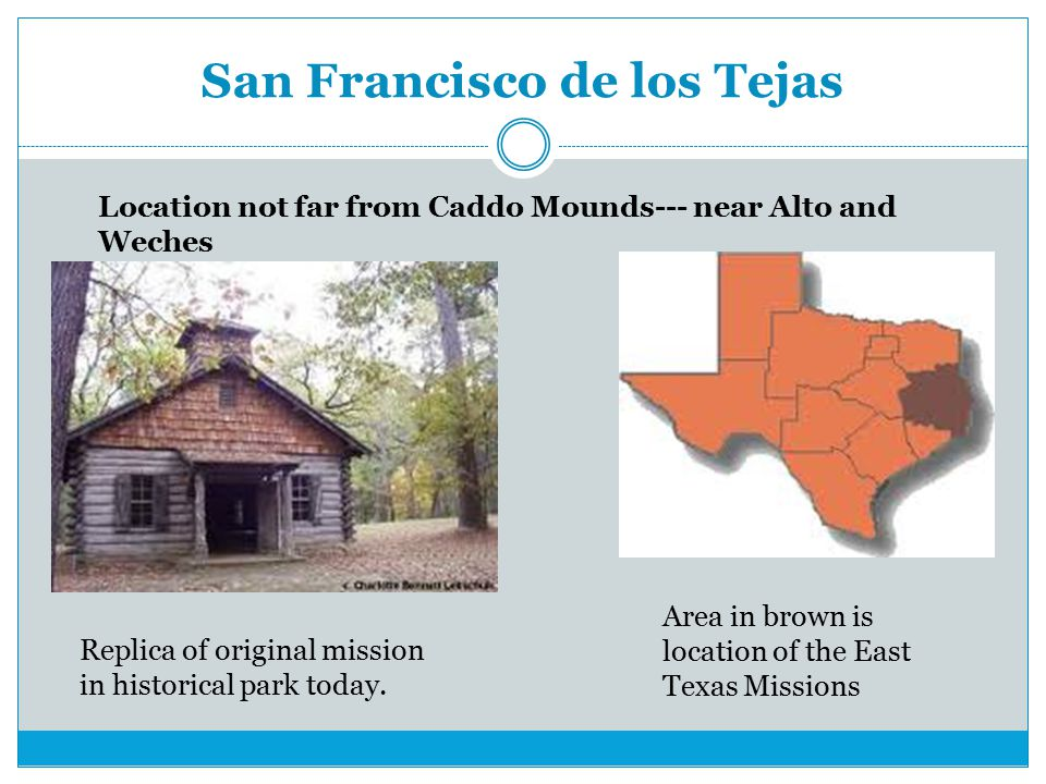 San Francisco de los Tejas Replica of original mission in historical park today.