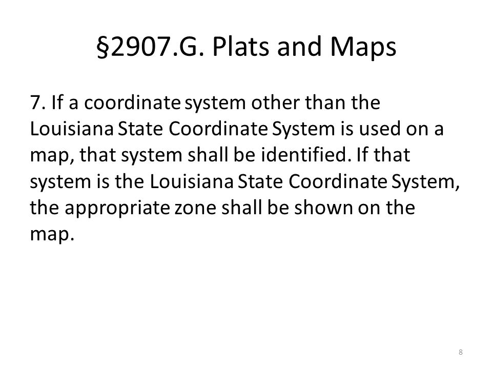 §2907.G. Plats and Maps 7.