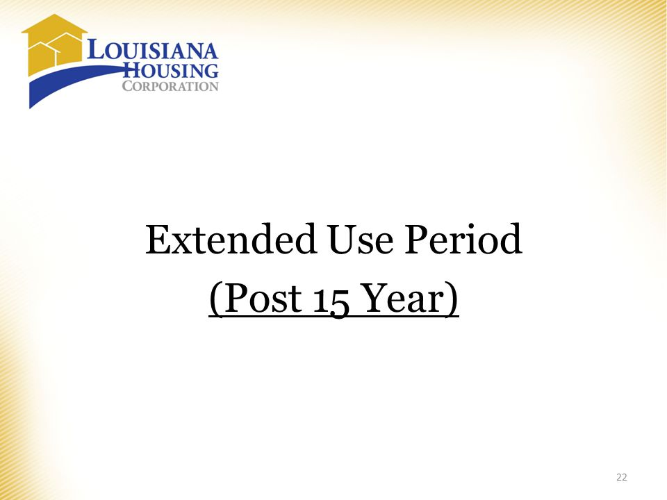Extended Use Period (Post 15 Year) 22