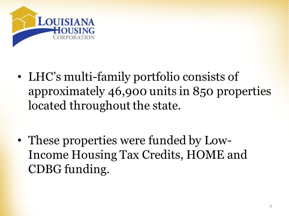 LHC's multi-family portfolio consists of approximately 46,900 units in 850 properties located throughout the state.