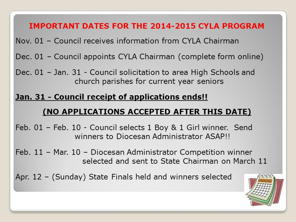 IMPORTANT DATES FOR THE 2014-2015 CYLA PROGRAM Nov.
