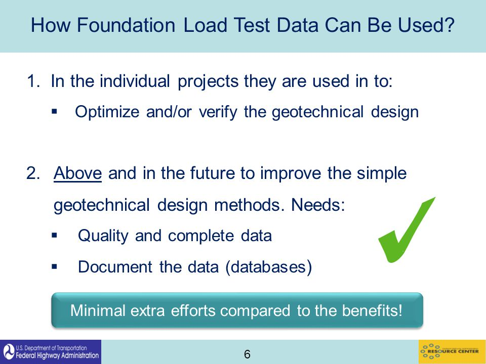 6 How Foundation Load Test Data Can Be Used.