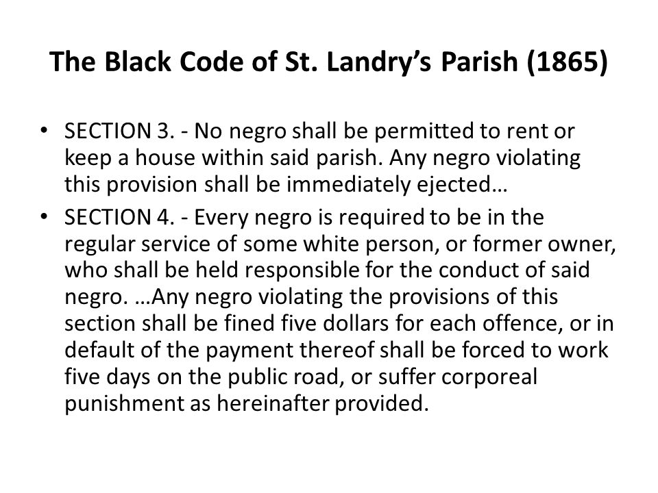 The Black Code of St. Landry's Parish (1865) SECTION 3.