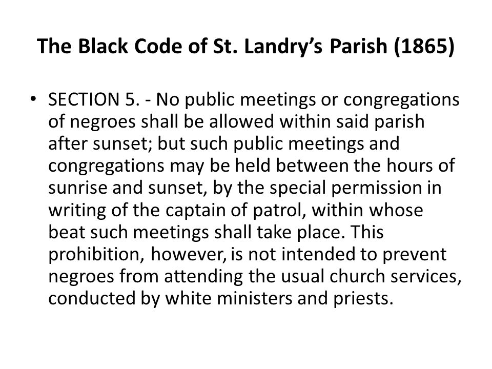 The Black Code of St. Landry's Parish (1865) SECTION 5.