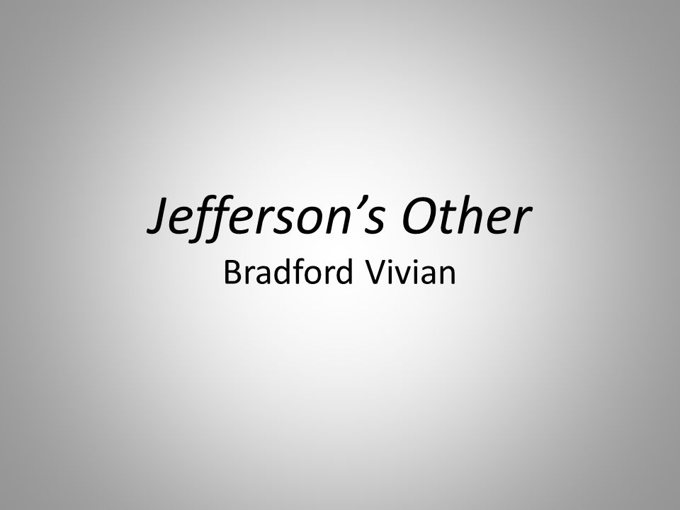 Jefferson's Other Bradford Vivian