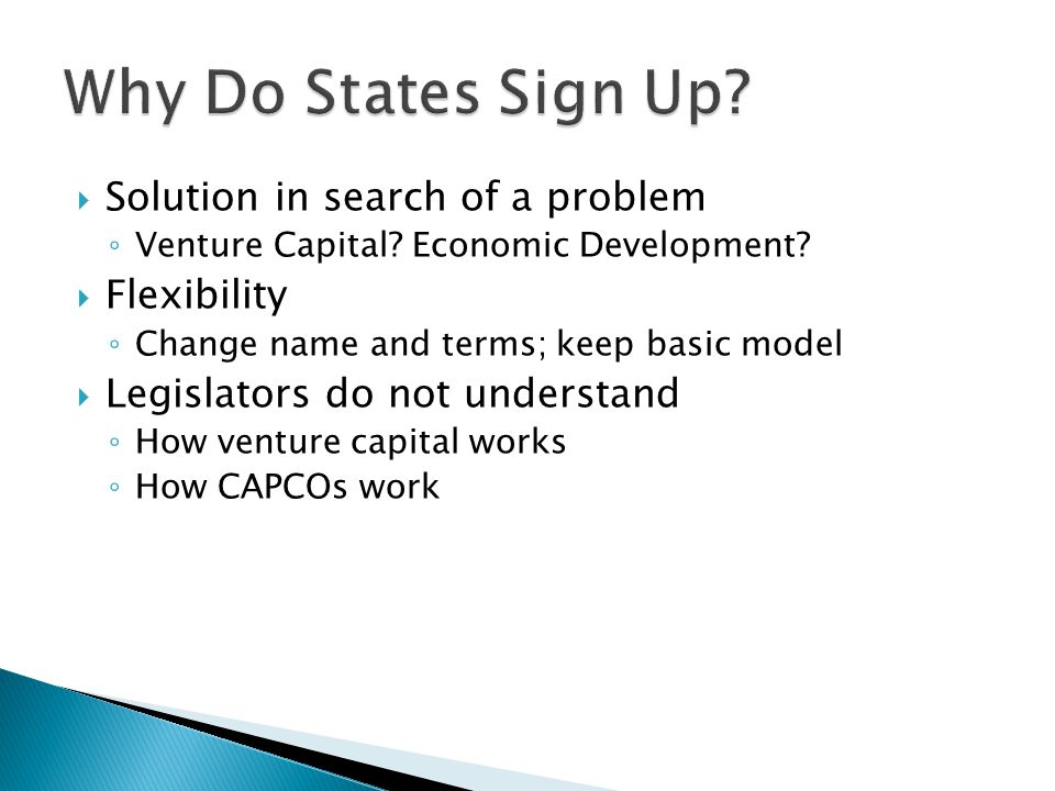 Solution in search of a problem ◦ Venture Capital.