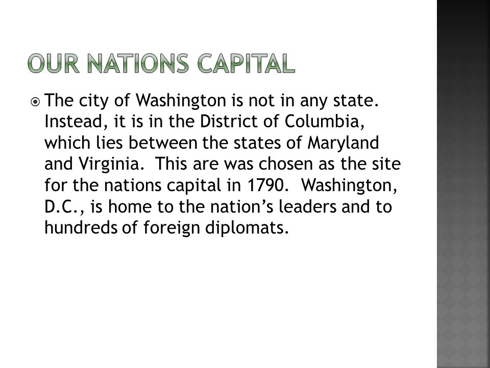  The city of Washington is not in any state.