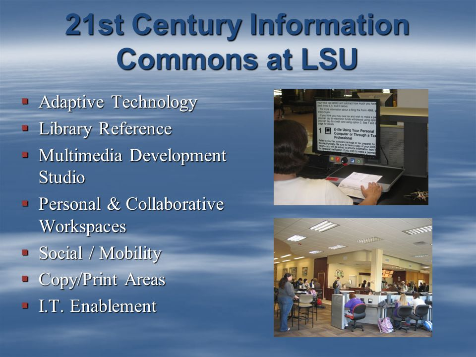  Adaptive Technology  Library Reference  Multimedia Development Studio  Personal & Collaborative Workspaces  Social / Mobility  Copy/Print Areas  I.T.