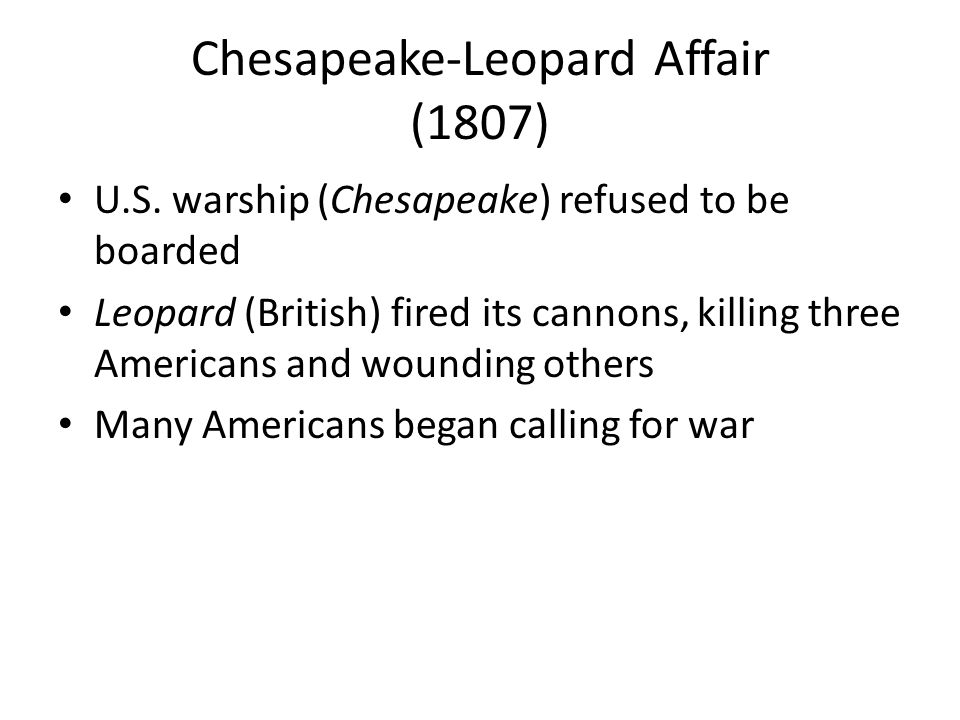 Chesapeake-Leopard Affair (1807) U.S.