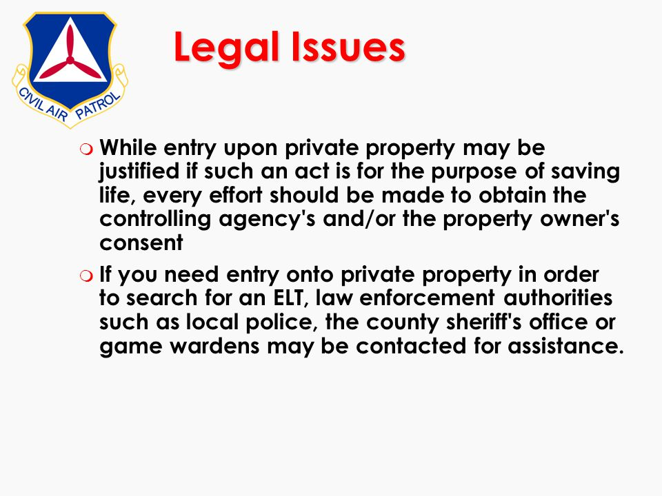 m While entry upon private property may be justified if such an act is for the purpose of saving life, every effort should be made to obtain the contr