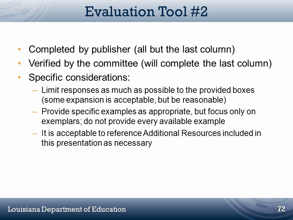 Louisiana Department of Education Evaluation Tool #2 Completed by publisher (all but the last column) Verified by the committee (will complete the las