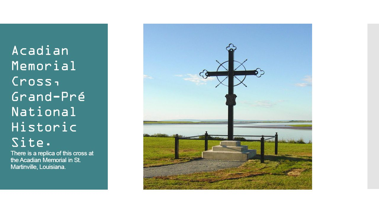 Acadian Memorial Cross, Grand-Pré National Historic Site.