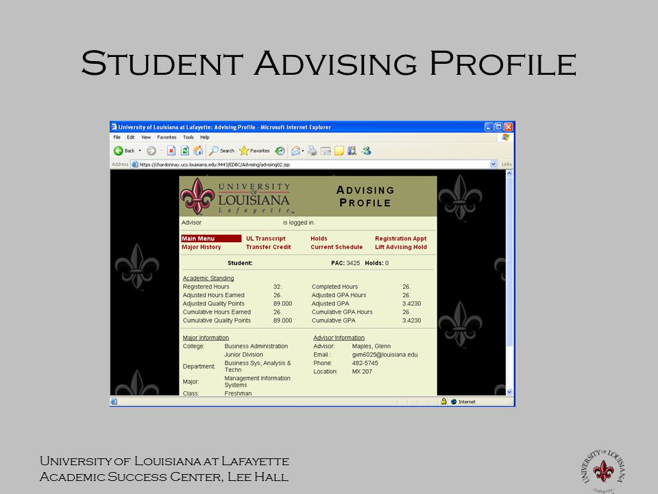 University of Louisiana at Lafayette Academic Success Center, Lee Hall Student Advising Profile